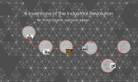 6 Inventions of the Industrial Revolution