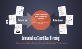 Dobrodošli na Smart Board trening!