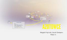 Copy of AZOTOWCE