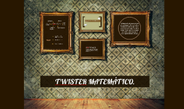 Copy of TWISTER MATEMATICO.