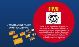 El FMI es una organización integrada por