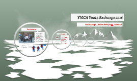 YMCA Youth Exchange 2o16