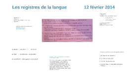 Les registres de la langue              12 février 2014