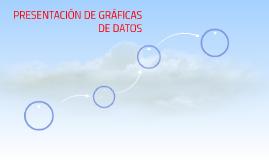 PRESENTACIÓN DE GRAFICAS DE DATOS