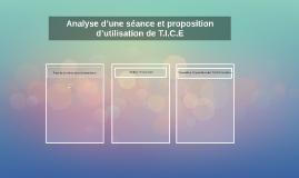 Analyse d'une séance et proposition  d'utilisation de T.I.C.