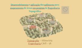 Desenvolvimento e aplicação dos softweres para mapeamento de