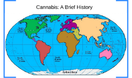 Cannabis: A Brief History