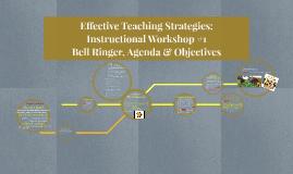 Effective Teaching Strategies: Bell Ringer, Agenda & Object