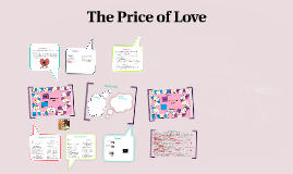 The Price of Love?