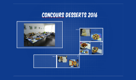 concours desserts 2016