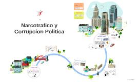 Narcotrafico y Corrupcion Politica