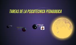 Copy of tareas de la sicotecnica pedagogica