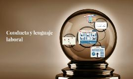 Conducta y lenguaje laboral