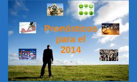 Pronósticos para el 2014.