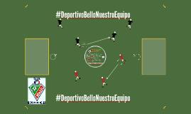 #DeportivoBelloNuestroEquipo