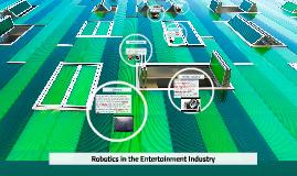 Robotics in the entertainment industry