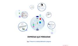 Copy of Empresas que perduran                                          Cap. 4 Preservar el núcleo/estimular el progreso