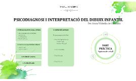 PSICODIAGNOSI I INTERPRETACIÓ DEL DIBUIX INFANTIL