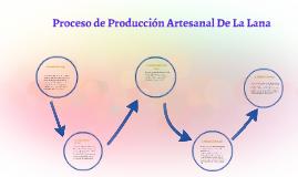 proceso de producci n artesanal de la lana by vannia