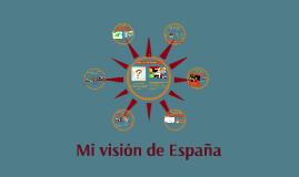 Mi visión de España