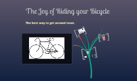 The Joy of Riding your Bike