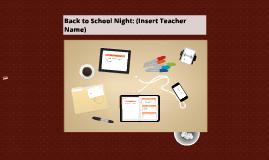 Copy of Teacher's Back to School Night Template
