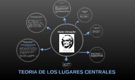 Copy of TEORIA DE LOS LUGARES CENTRALES
