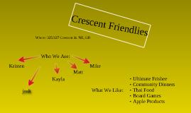 crescent friendlies