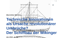 Technische Innovationen als Ursache revolutionärer Umbrüche?