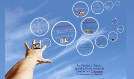 """La Fórmula """"Estado Social y Democrático de Derecho"""" en Colombia."""