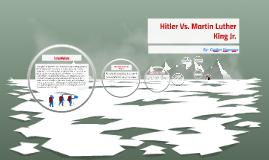 Copy of Hitler Vs. Martin Luther King Jr.