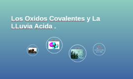 Los Oxidos Covalentes y La LLuvia Acida .