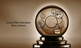 Copy of Lesson Plan Motivation