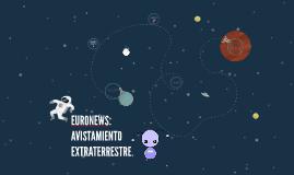 EURONEWS: AVISTAMIENTO EXTRATERRESTRE by DARÍO SÁNCHEZ