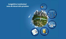Copy of Cognitivo Conductual - Zona de Desarrollo Proximo