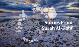 Copy of Stories From Surah Al-Kahf