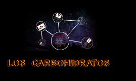Copy of LOS  CARBOHIDRATOS