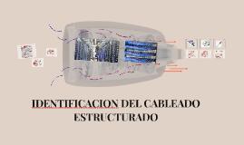 IDENTIFICACION DEL CABLEADO ESTRUCTURADO