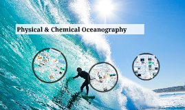 Marine Biology - Chemical & Physical Oceanography