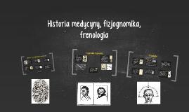 Historia medycyny, fizjognomika, frenologia