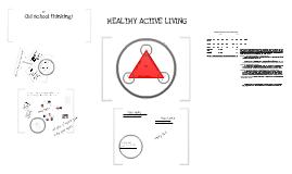 Copy of Healthy Active Living. Grade 7 Health.