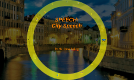 Speech: City