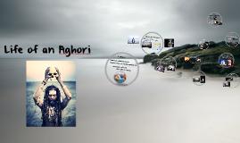Life of an Aghori