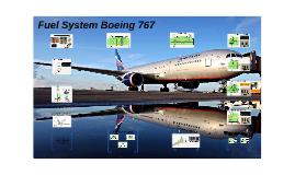 Fuel System Boeing 767