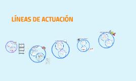 LINEAS DE ACTUACIÓN