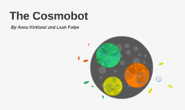The Cosmobot