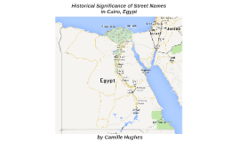 Historical Significance of Street Names in Cairo, Egypt