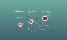 Biologiczne rytmy życia