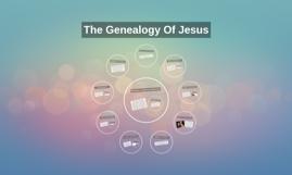 Copy of The Genealogy Of Jesus