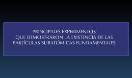 EXPERIMENTOS DE PARTÍCULAS SUBATÓMICAS